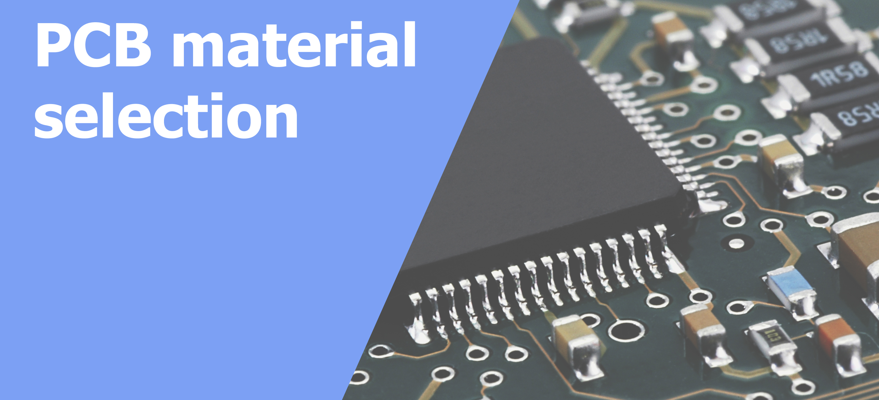 Base PCB Material: What to choose? - Vol 2 - PreventLAB